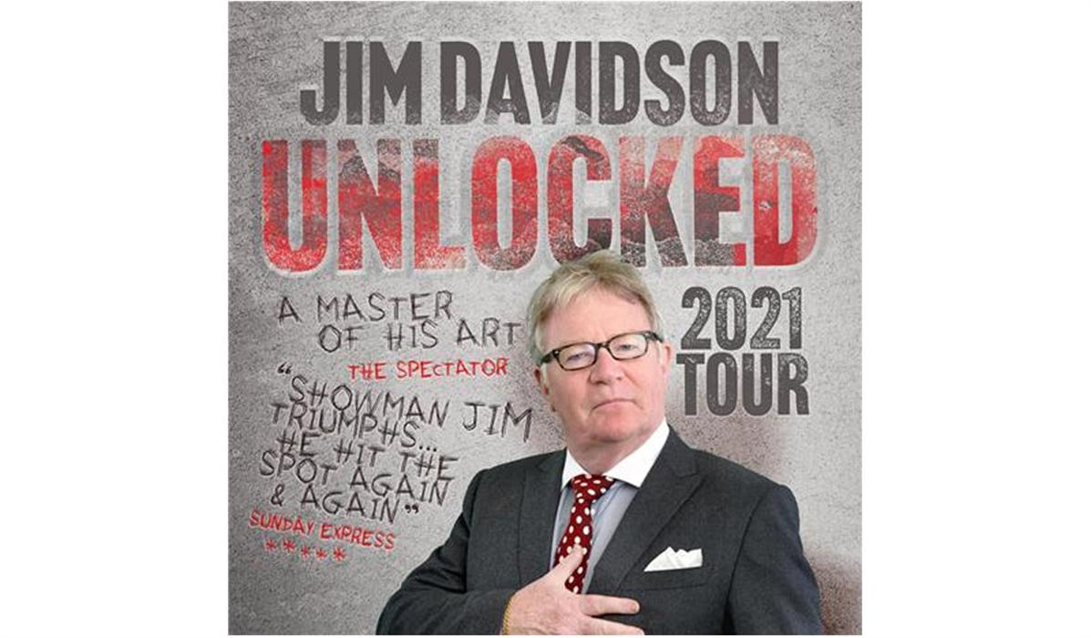Jim Davidsons Unlocked Tour 2021
